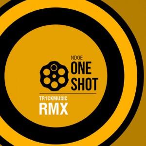 One Shot: Ndoe - 10 от 10 (tr1ckmusic remix)