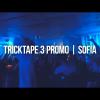 TR1CKTAPE 3 PROMO - SOFIA HUNT